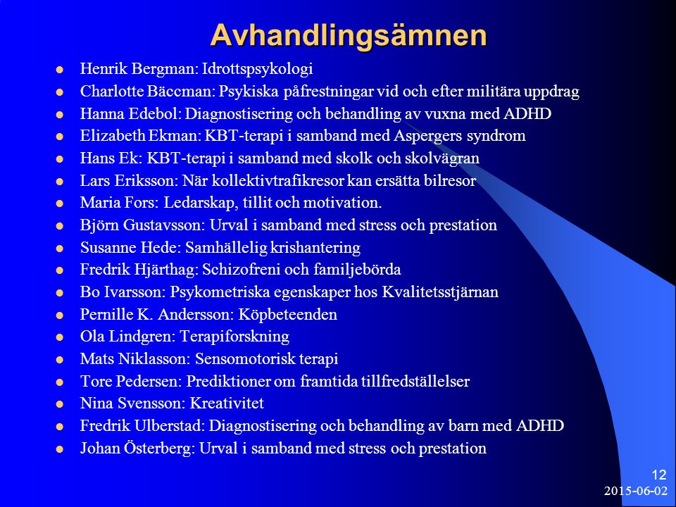 Avhandlingsämnen Henrik Bergman: Idrottspsykologi