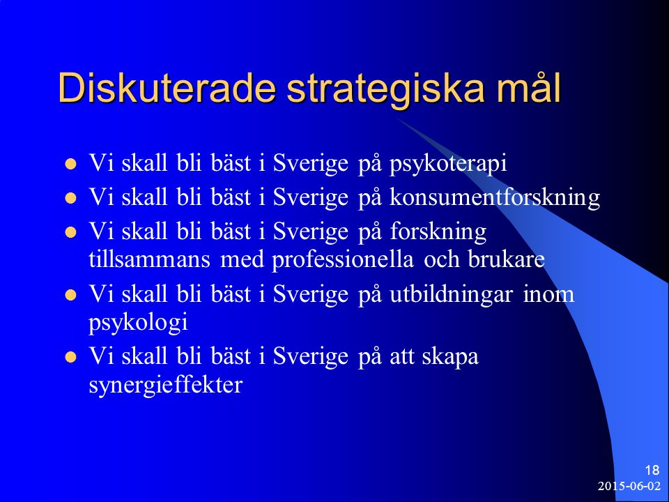 Diskuterade strategiska mål