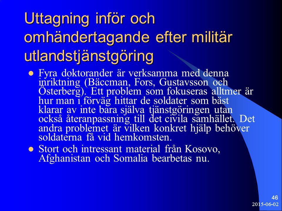 Uttagning inför och omhändertagande efter militär utlandstjänstgöring