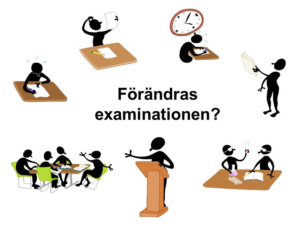 Förändras examinationen