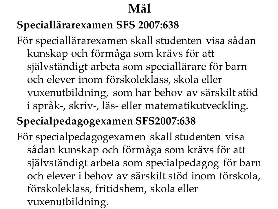 Mål Speciallärarexamen SFS 2007:638