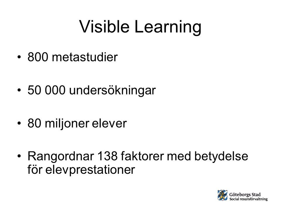 Visible Learning 800 metastudier 50 000 undersökningar