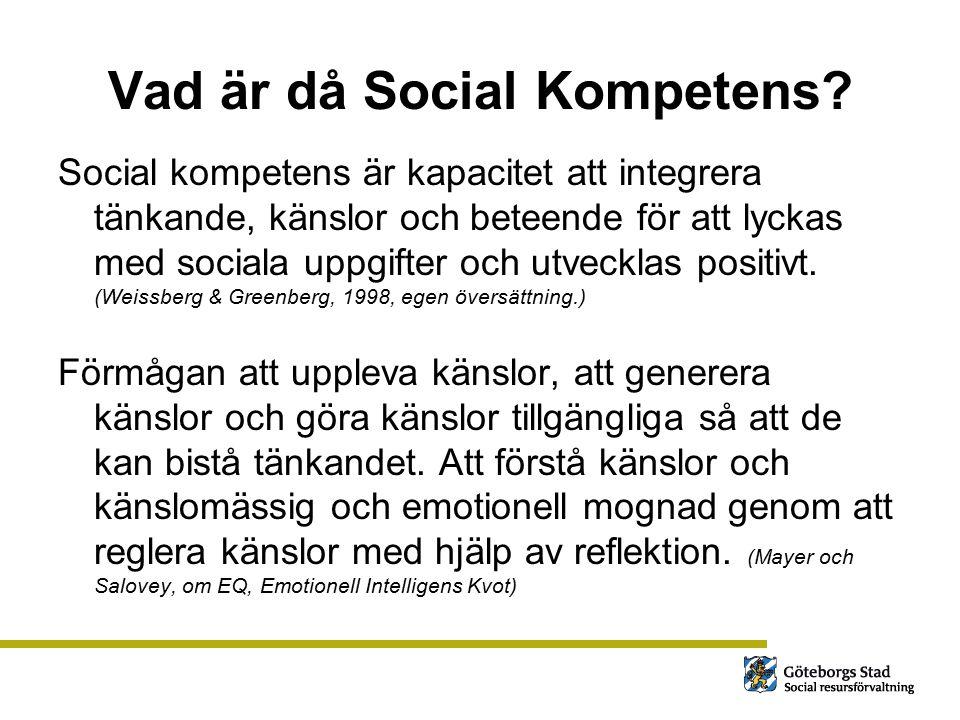 Vad är då Social Kompetens