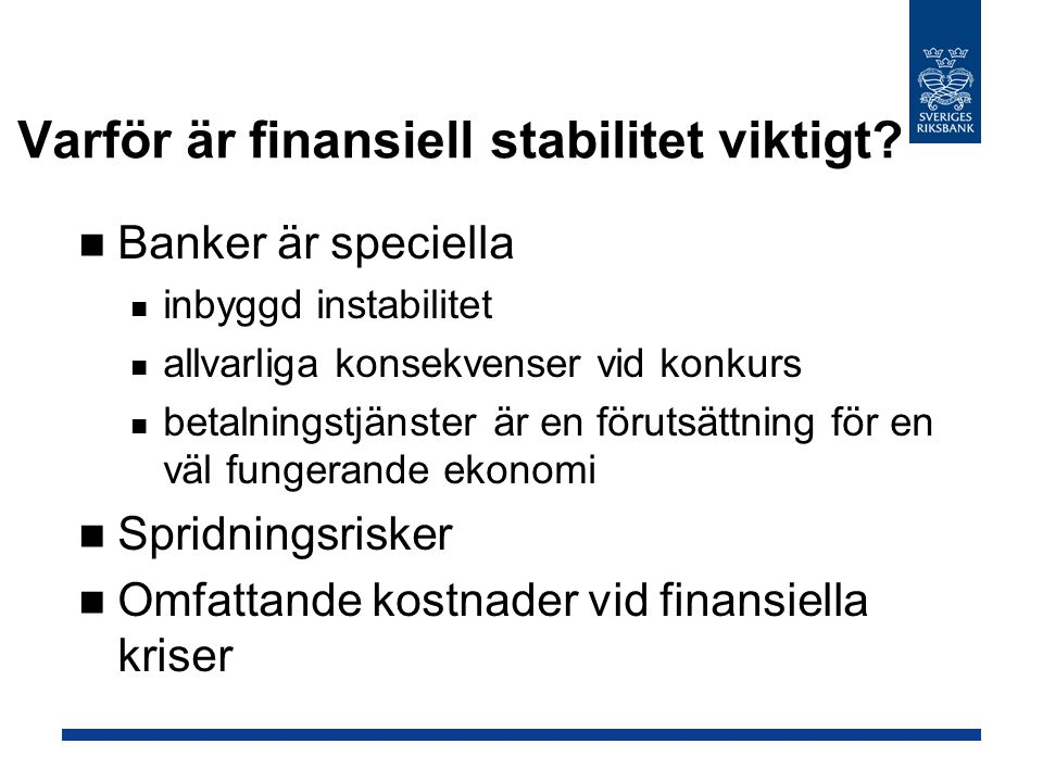 Varför är finansiell stabilitet viktigt