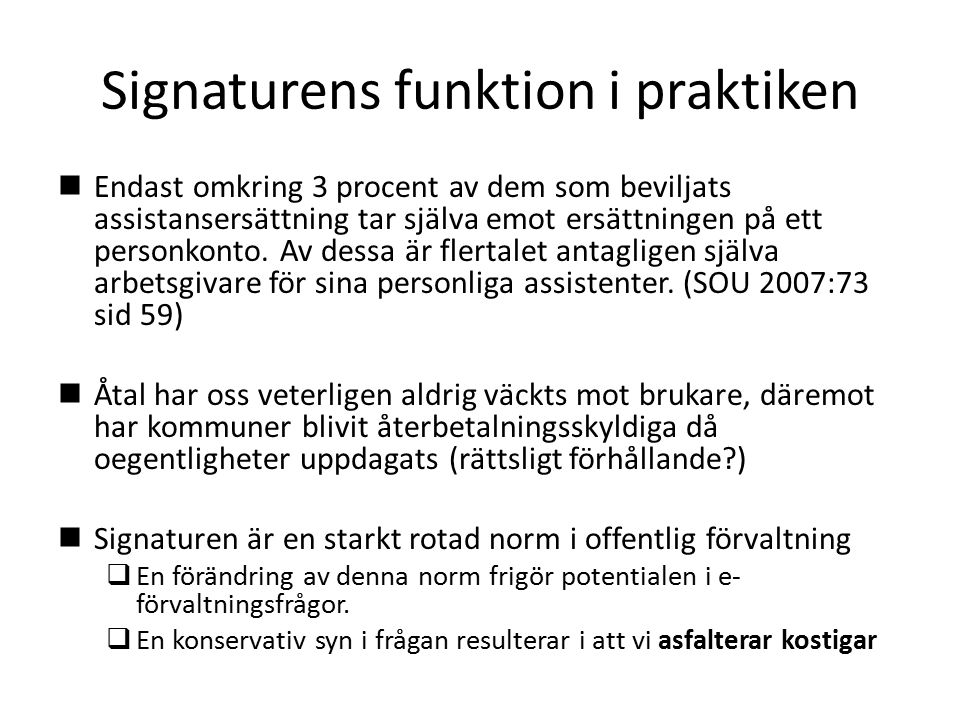 Signaturens funktion i praktiken