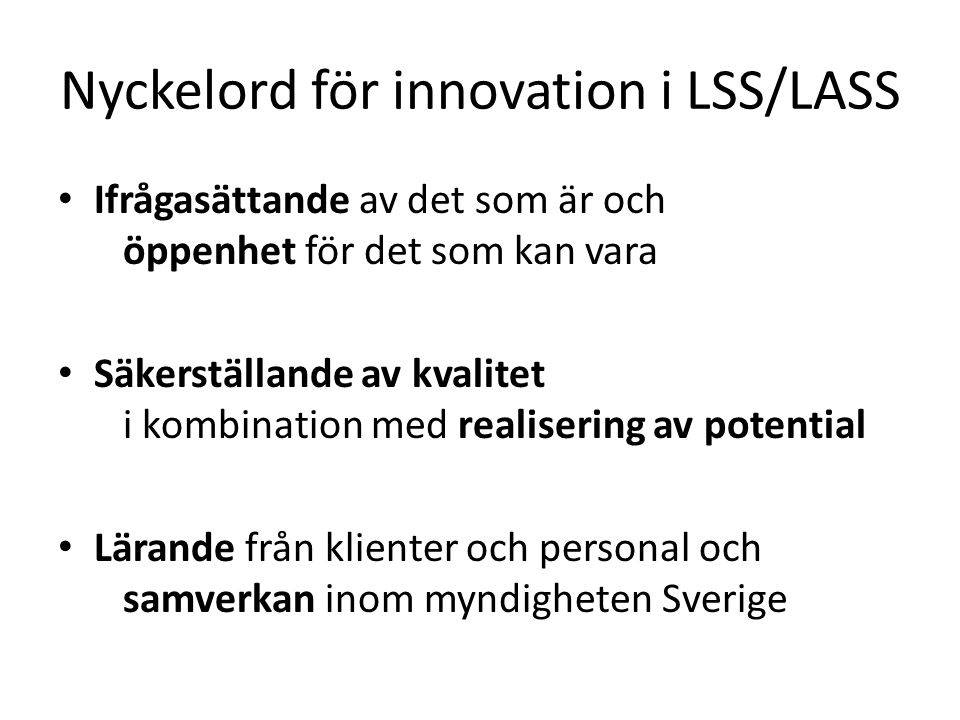 Nyckelord för innovation i LSS/LASS