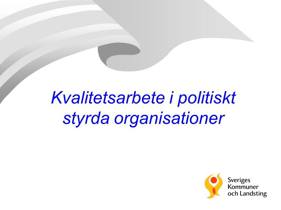 Kvalitetsarbete i politiskt styrda organisationer