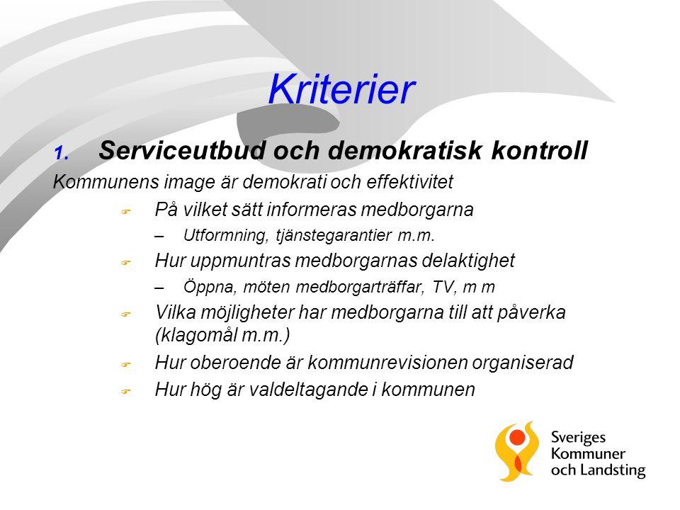 Kriterier Serviceutbud och demokratisk kontroll