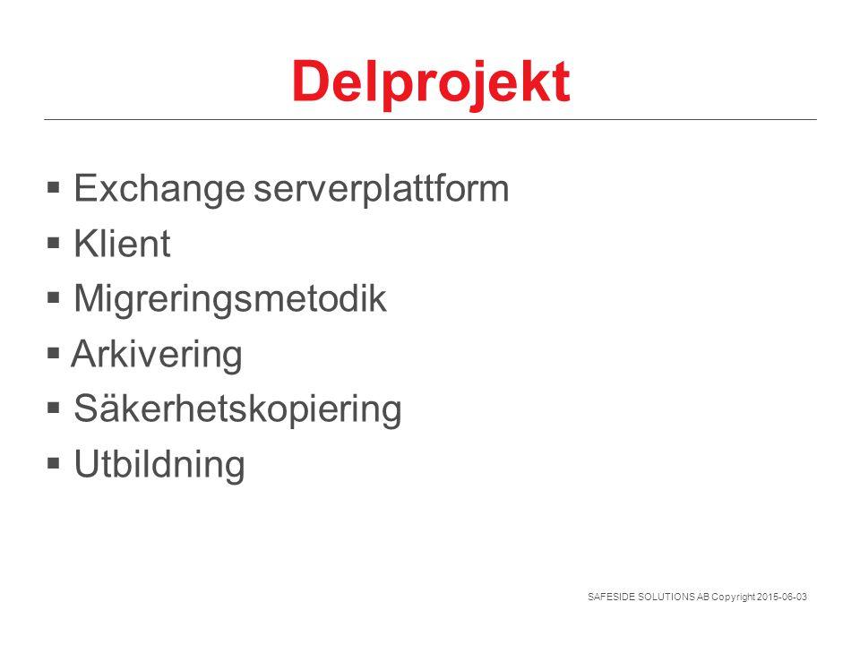 Delprojekt Exchange serverplattform Klient Migreringsmetodik