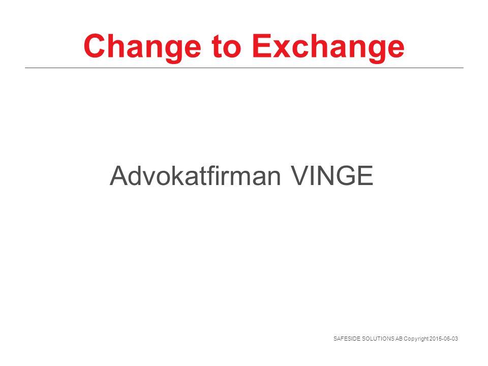 Change to Exchange Advokatfirman VINGE