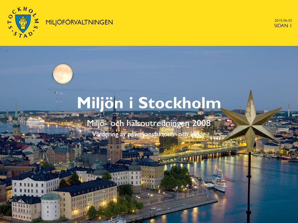 MILJÖFÖRVALTNINGEN 2017-04-16. Miljön i Stockholm.