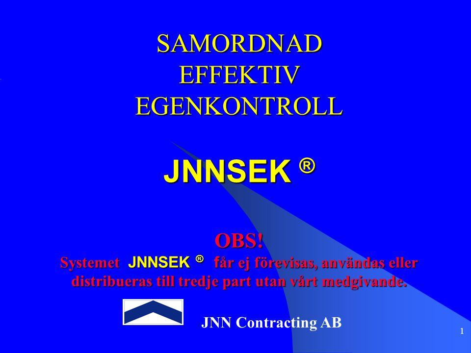 SAMORDNAD EFFEKTIV EGENKONTROLL JNNSEK ® OBS