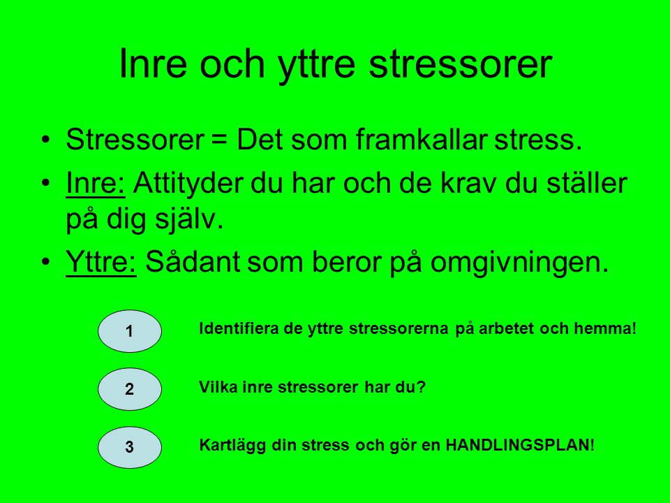 Inre och yttre stressorer
