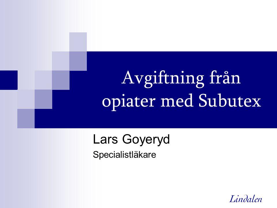 Avgiftning från opiater med Subutex