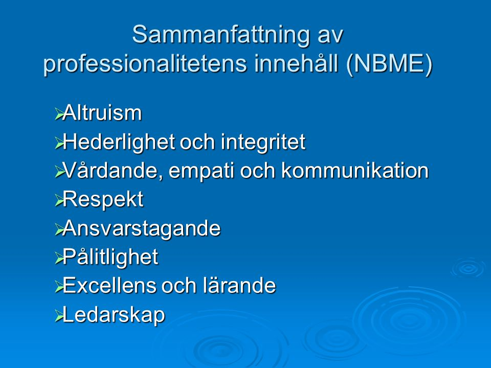 Sammanfattning av professionalitetens innehåll (NBME)