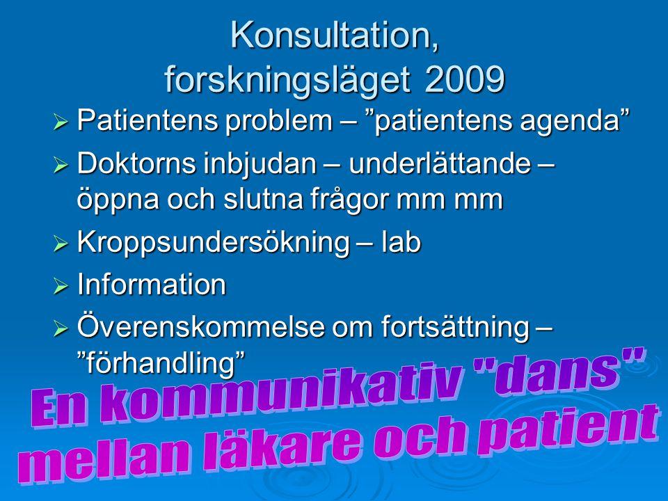 Konsultation, forskningsläget 2009