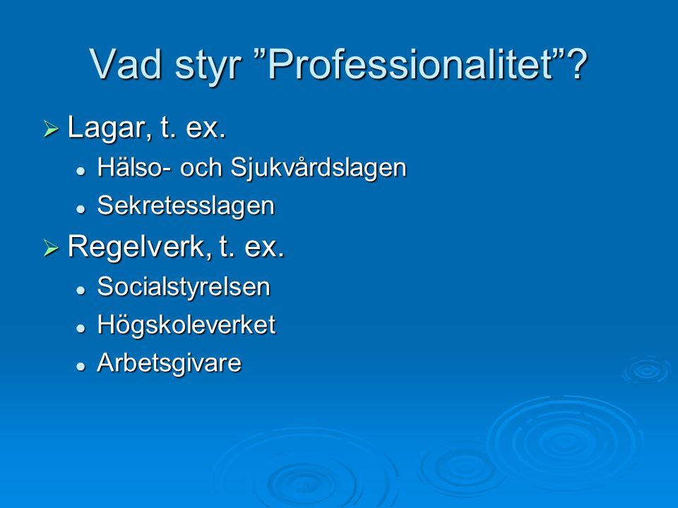 Vad styr Professionalitet