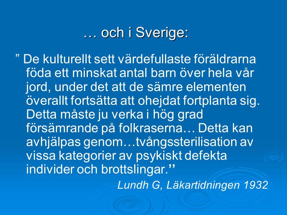 … och i Sverige: