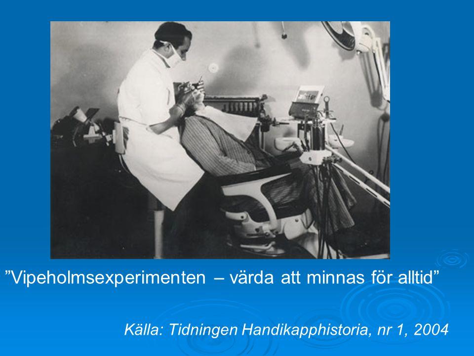 Vipeholmsexperimenten – värda att minnas för alltid