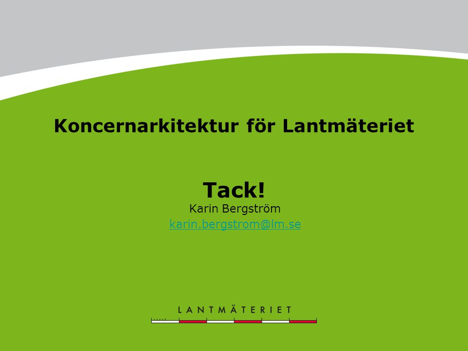 Karin Bergström karin.bergstrom@lm.se