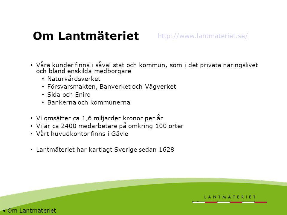 Om Lantmäteriet http://www.lantmateriet.se/