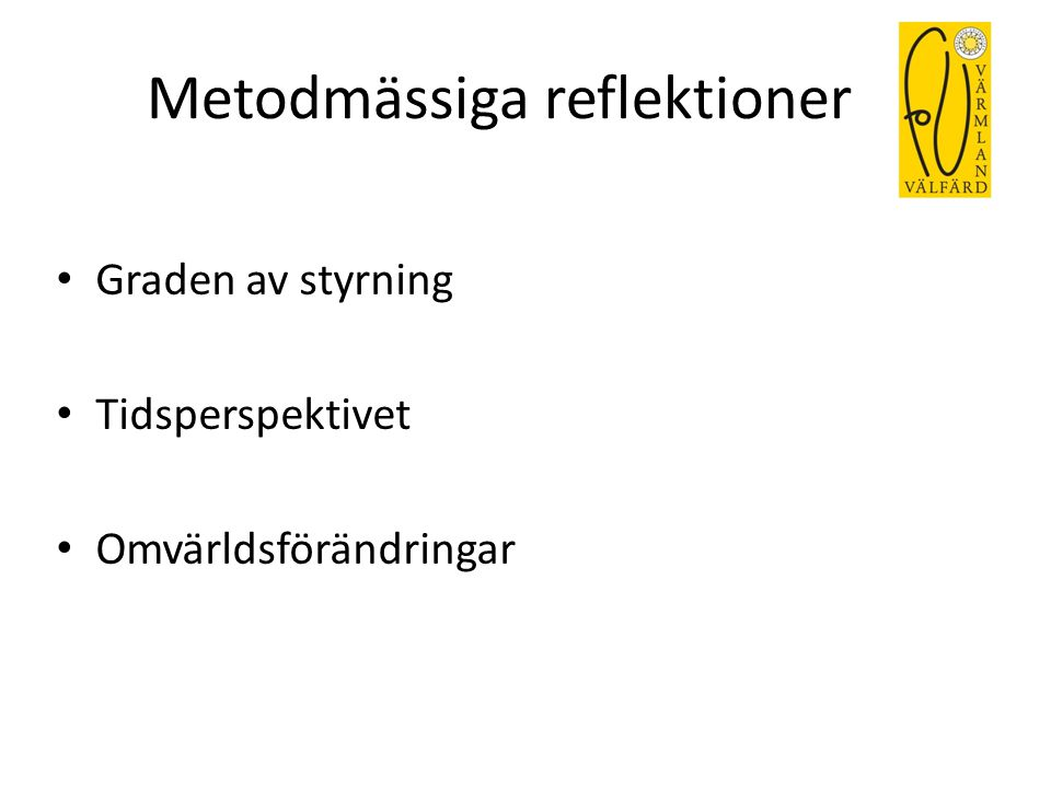 Metodmässiga reflektioner
