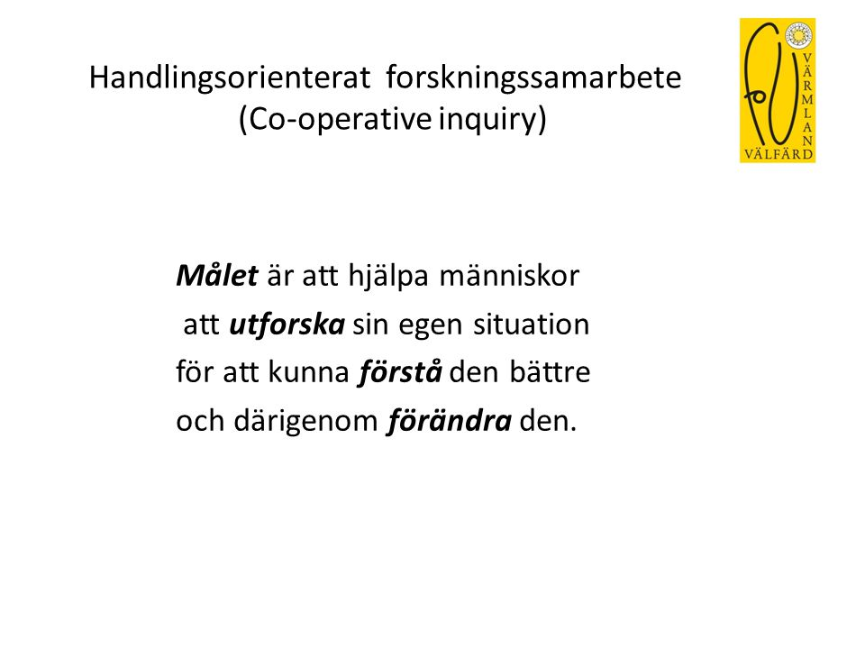 Handlingsorienterat forskningssamarbete (Co-operative inquiry)