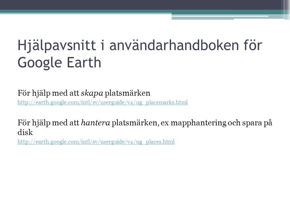 Hjälpavsnitt i användarhandboken för Google Earth