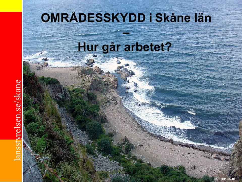 OMRÅDESSKYDD i Skåne län – Hur går arbetet