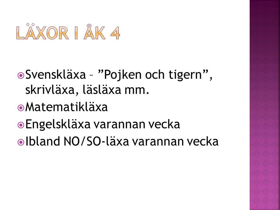 Läxor i åk 4 Svenskläxa – Pojken och tigern , skrivläxa, läsläxa mm.