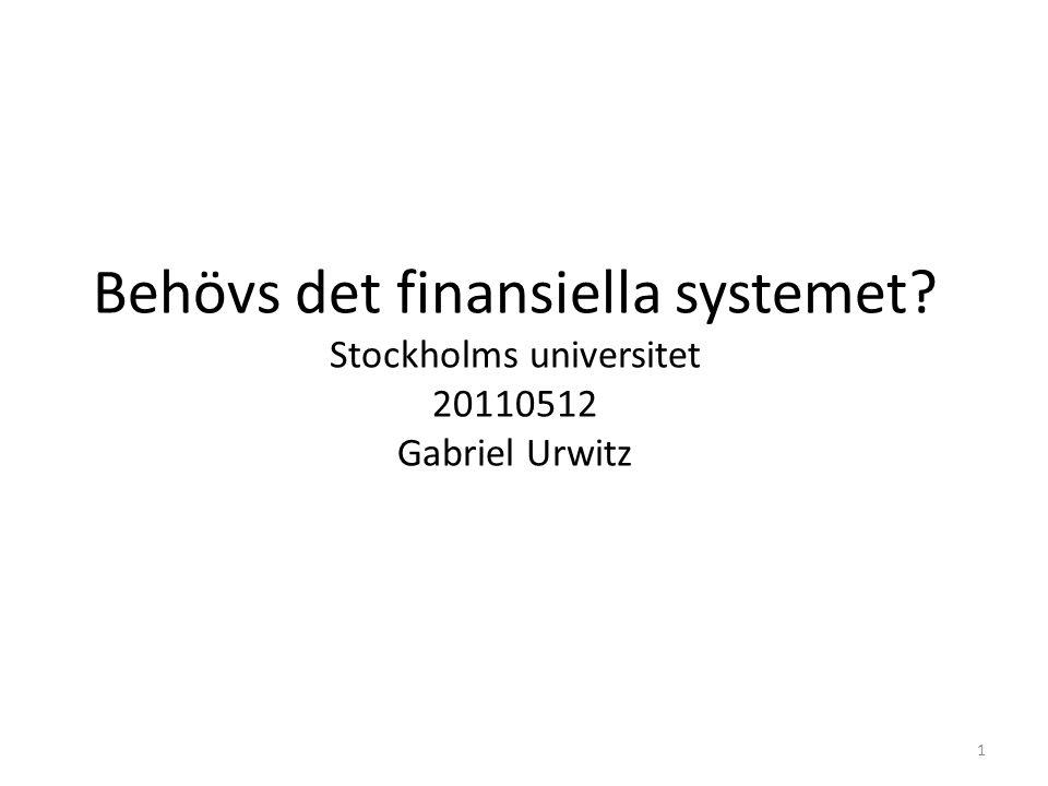 Behövs det finansiella systemet
