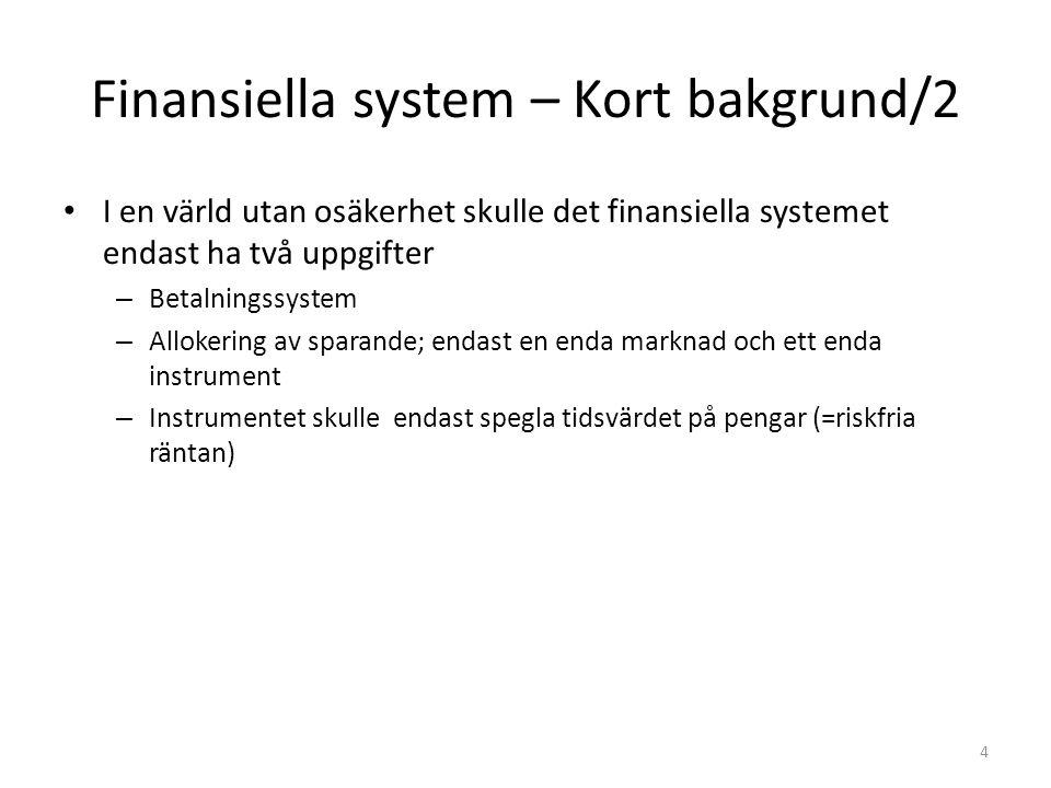 Finansiella system – Kort bakgrund/2