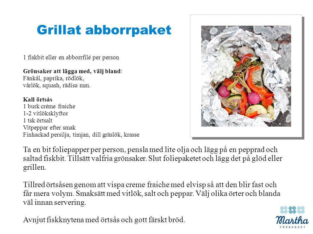 Grillat abborrpaket 1 fiskbit eller en abborrfilé per person. Grönsaker att lägga med, välj bland: