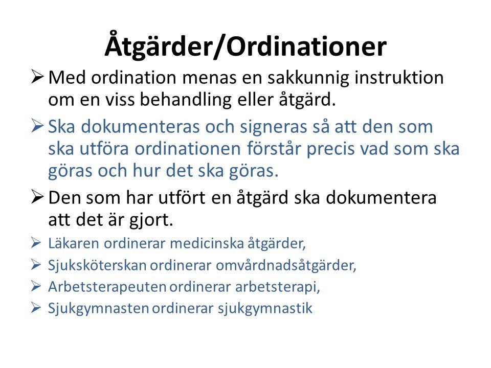Åtgärder/Ordinationer