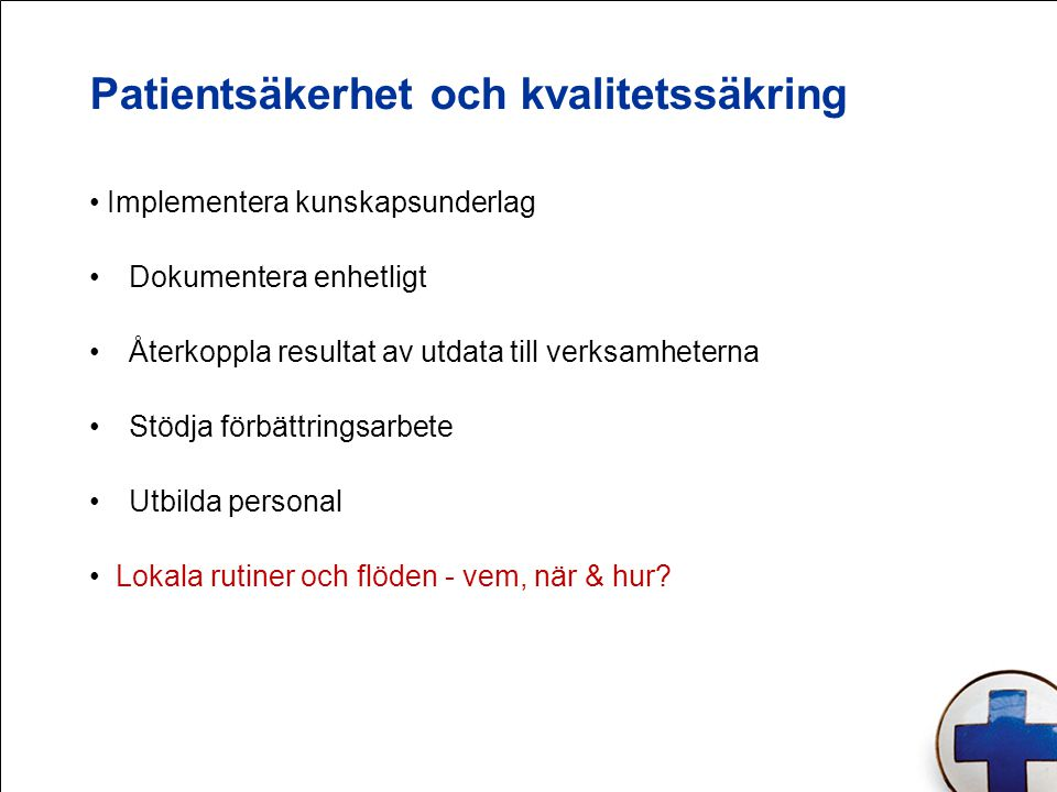 Patientsäkerhet och kvalitetssäkring