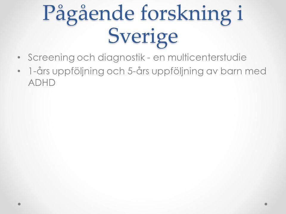 Pågående forskning i Sverige