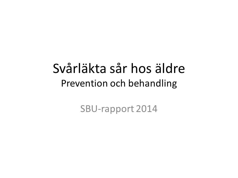 Svårläkta sår hos äldre Prevention och behandling