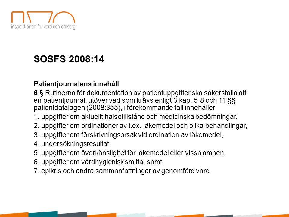 SOSFS 2008:14 Patientjournalens innehåll