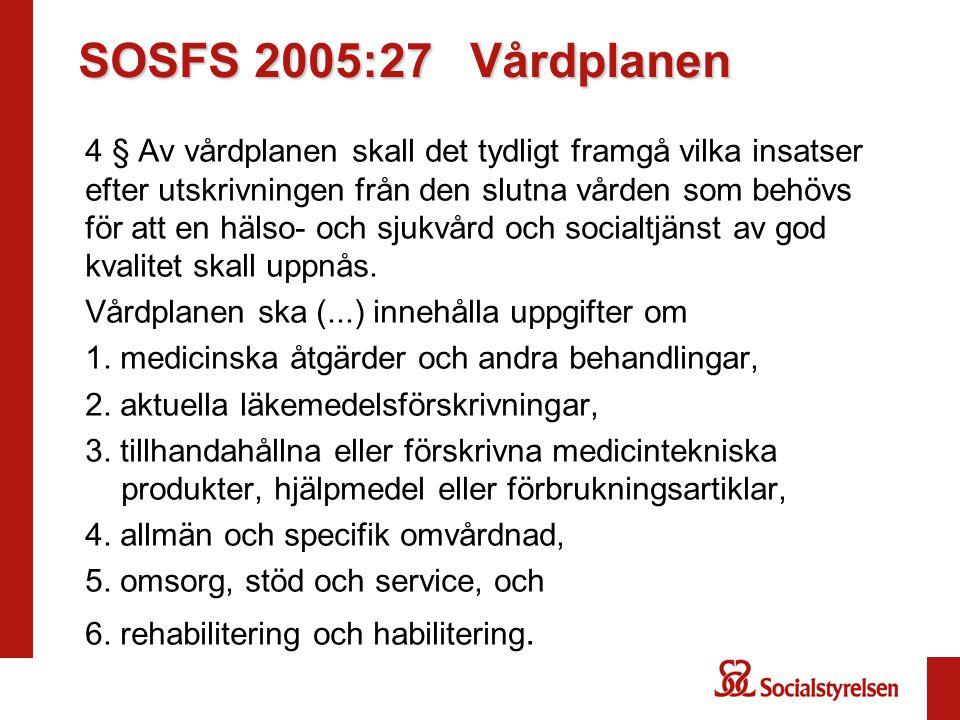SOSFS 2005:27 Vårdplanen