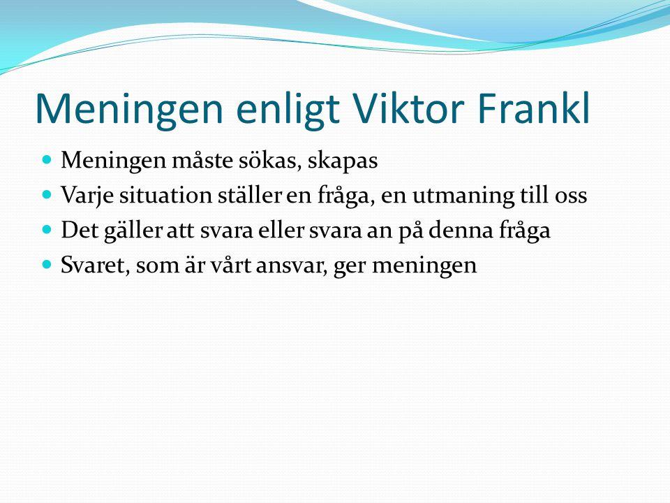 Meningen enligt Viktor Frankl