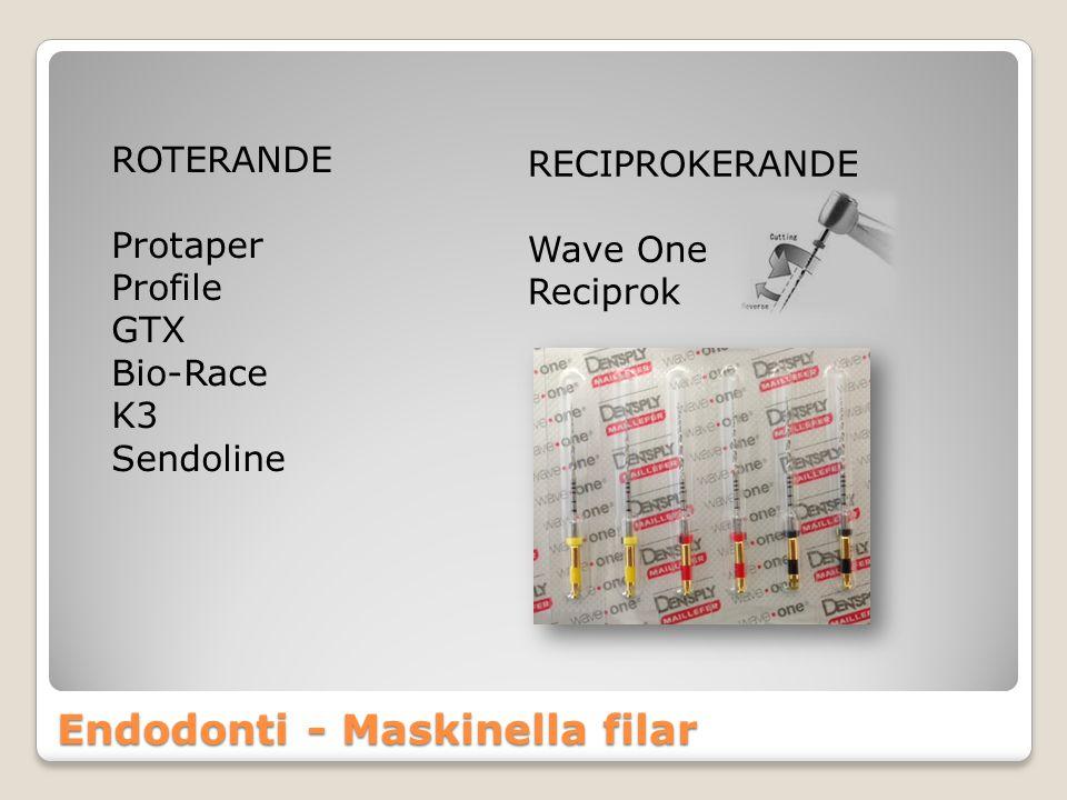 Endodonti - Maskinella filar