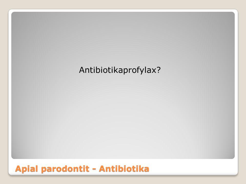 Apial parodontit - Antibiotika