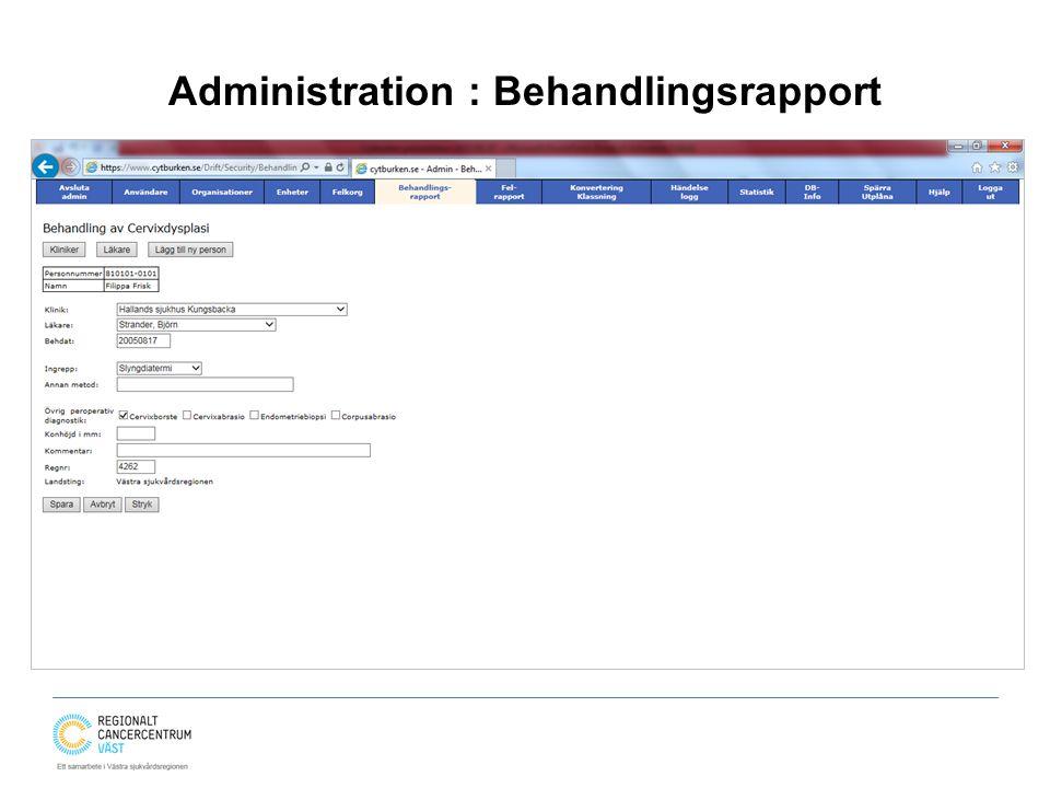 Administration : Behandlingsrapport