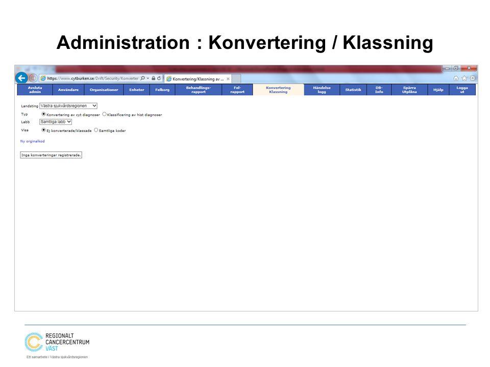 Administration : Konvertering / Klassning