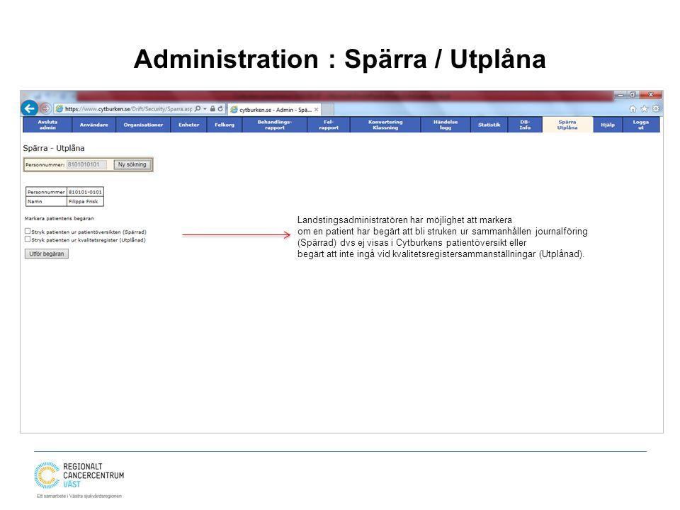 Administration : Spärra / Utplåna