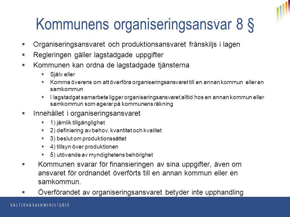 Kommunens organiseringsansvar 8 §