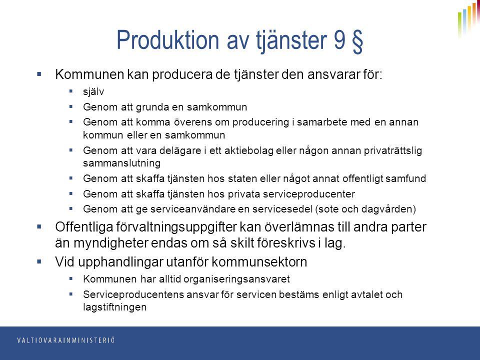Produktion av tjänster 9 §