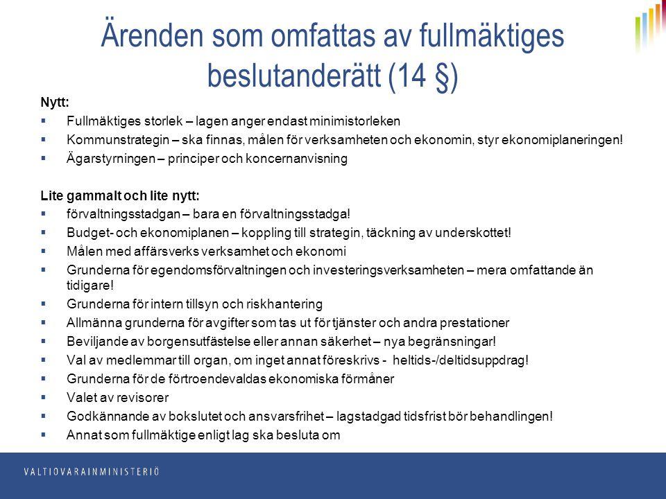 Ärenden som omfattas av fullmäktiges beslutanderätt (14 §)