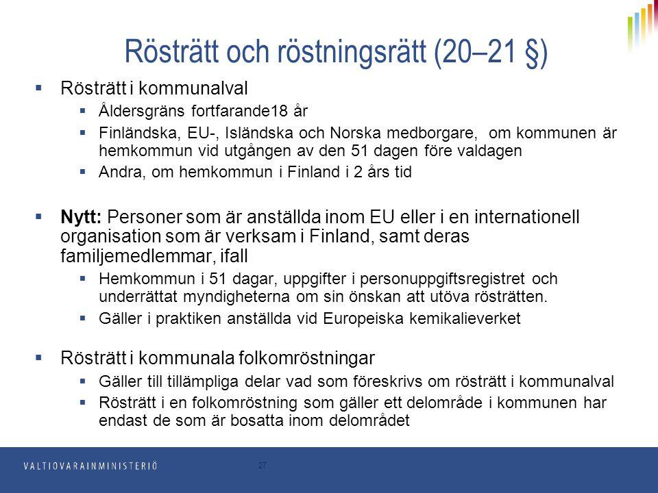 Rösträtt och röstningsrätt (20–21 §)