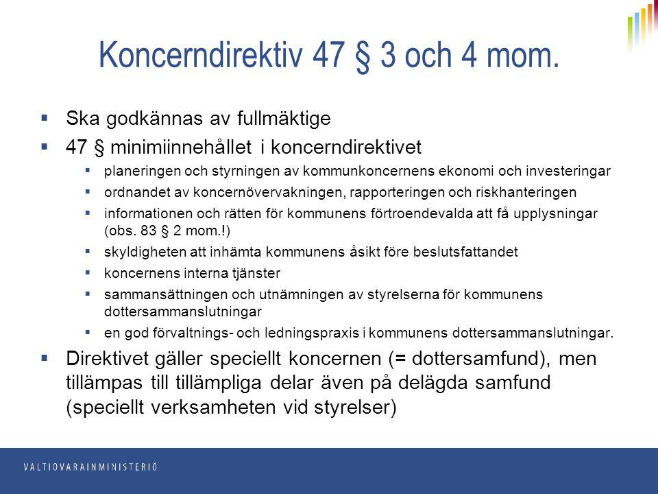 Koncerndirektiv 47 § 3 och 4 mom.